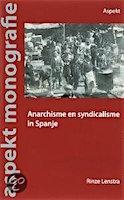 anarchismesyndicalismeinspanje_rlenstra_2007